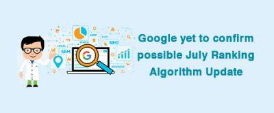 possible July Algorithm Update