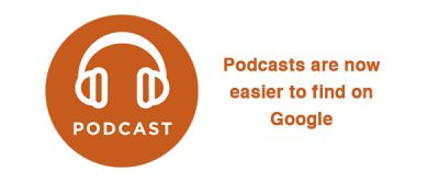 podcast are now easier to find on Google