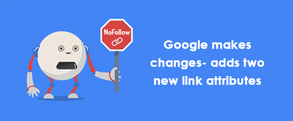 Google makes changes- adds two new link attributes