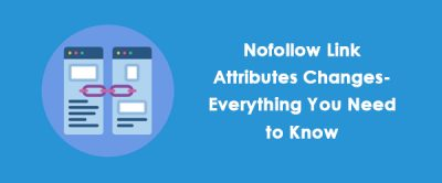 nofollow link attribute changes-all you need to know about the change