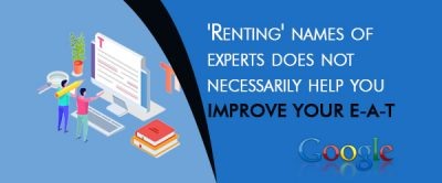 'Renting' names of experts does not necessarily help you improve your EAT